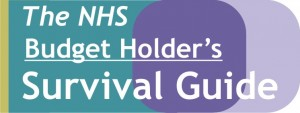 The NHS Budget Holder's Survival Guide
