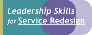 Leadership Skills for Service Redesign